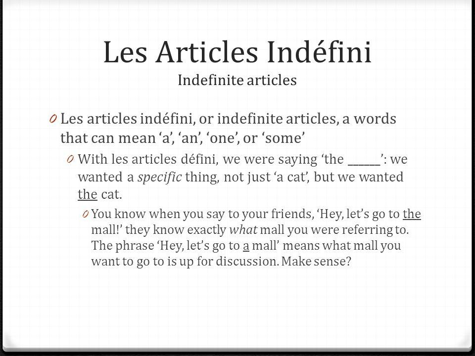 Les Articles Indéfini Indefinite articles