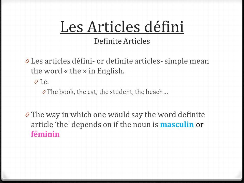 Les Articles défini Definite Articles