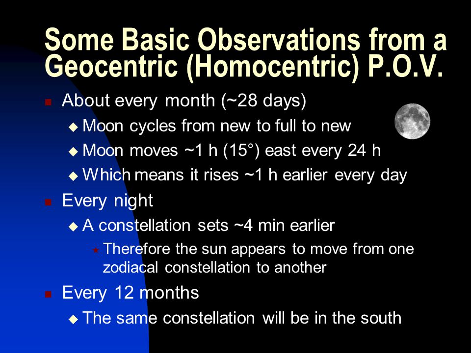Some Basic Observations from a Geocentric (Homocentric) P.O.V.