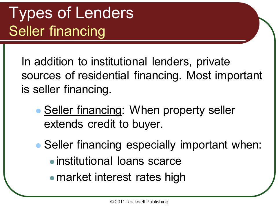 Types of Lenders Seller financing