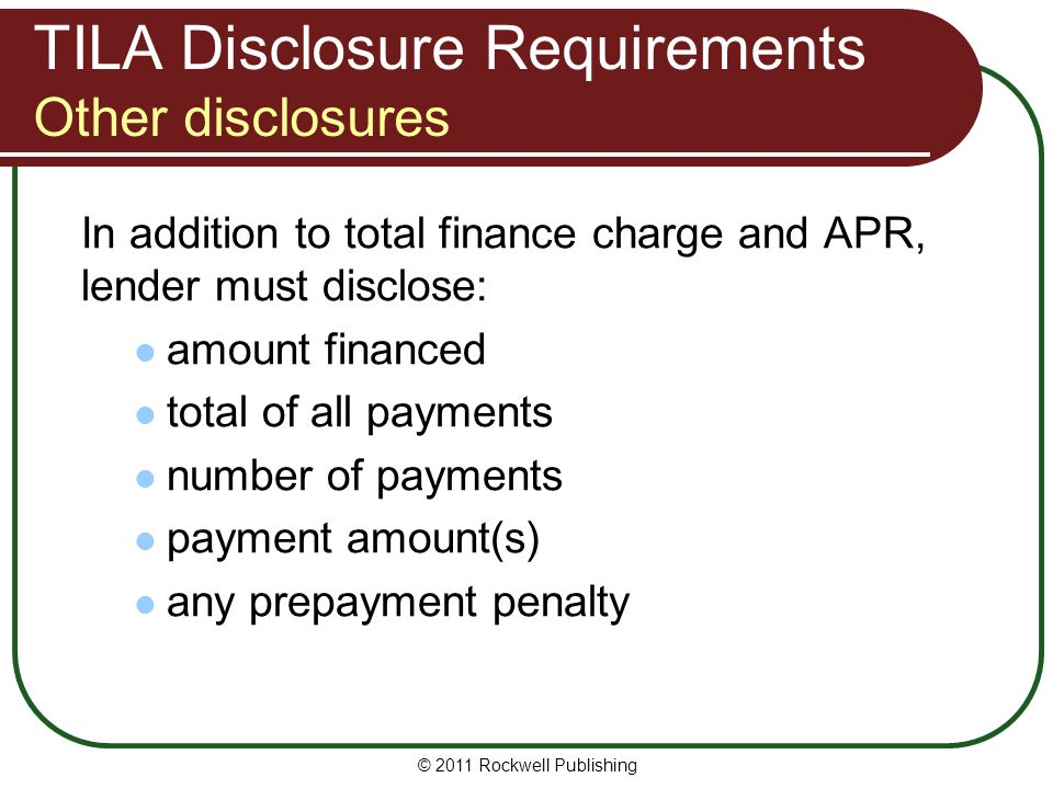 TILA Disclosure Requirements Other disclosures