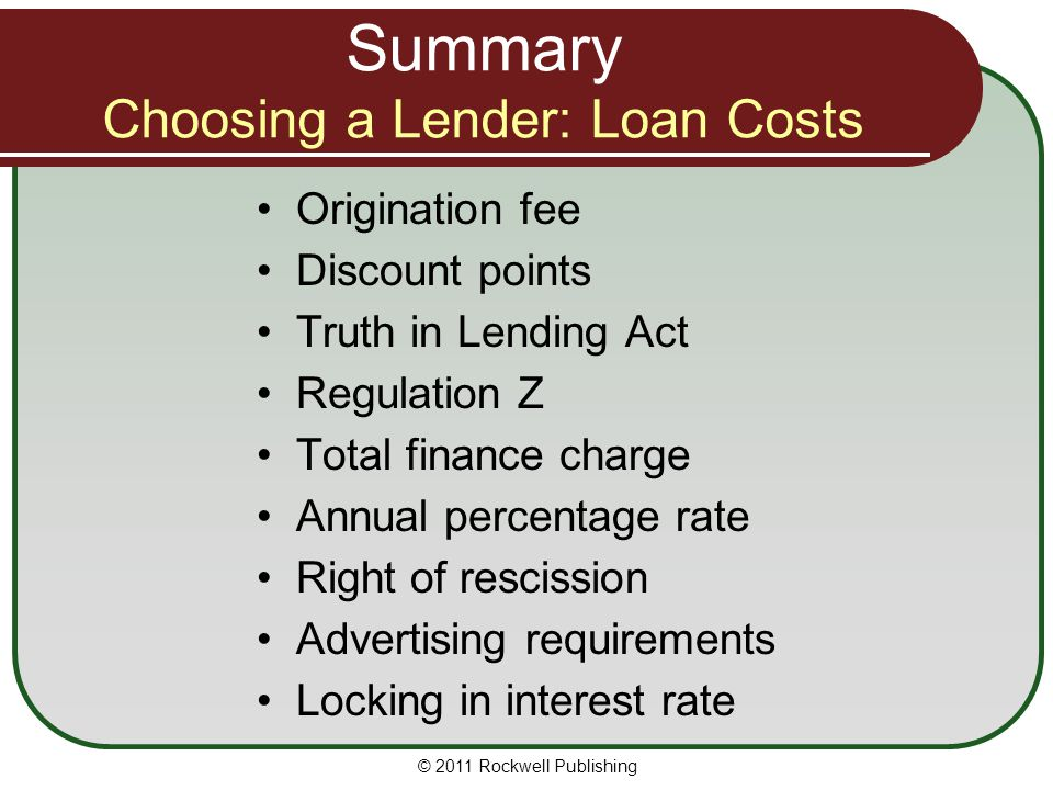 Summary Choosing a Lender: Loan Costs
