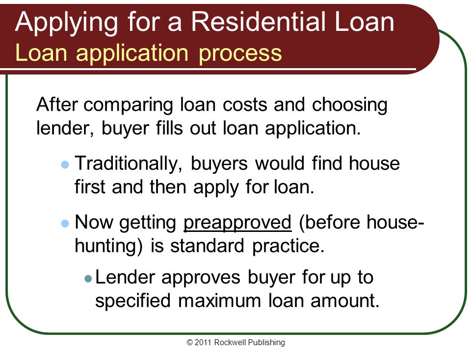Applying for a Residential Loan Loan application process
