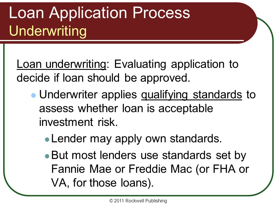Loan Application Process Underwriting