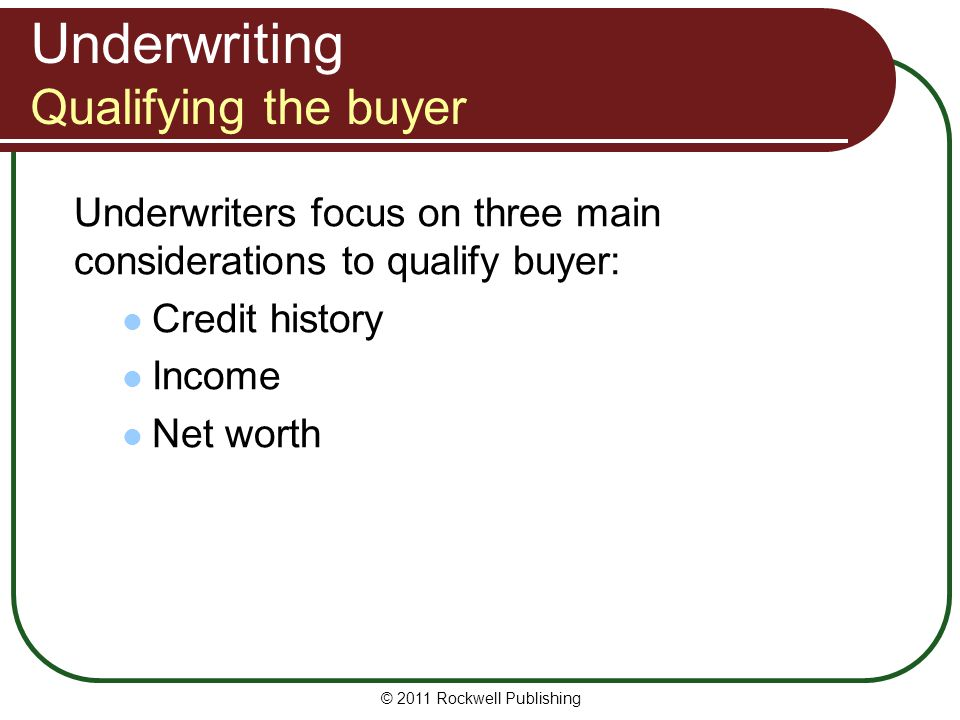 Underwriting Qualifying the buyer