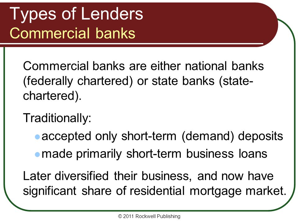 Types of Lenders Commercial banks