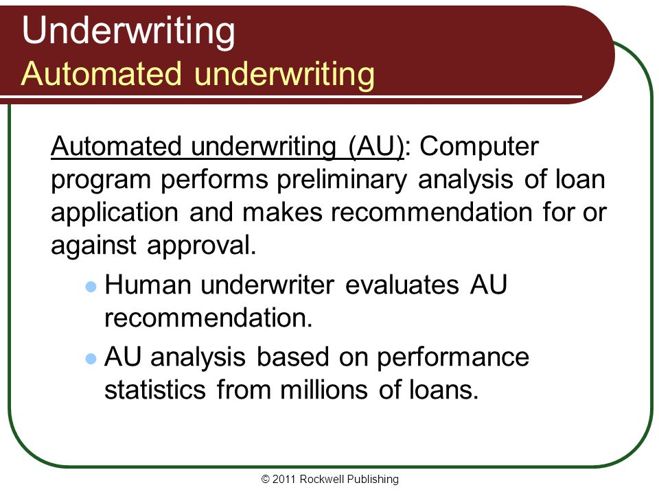 Underwriting Automated underwriting