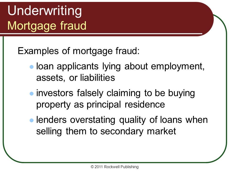 Underwriting Mortgage fraud