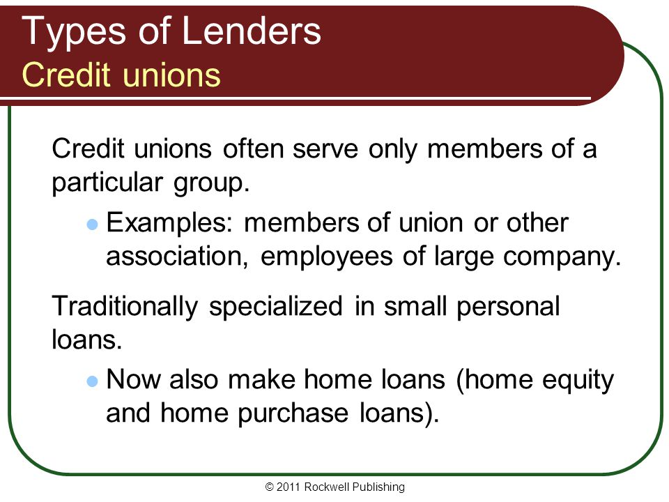 Types of Lenders Credit unions