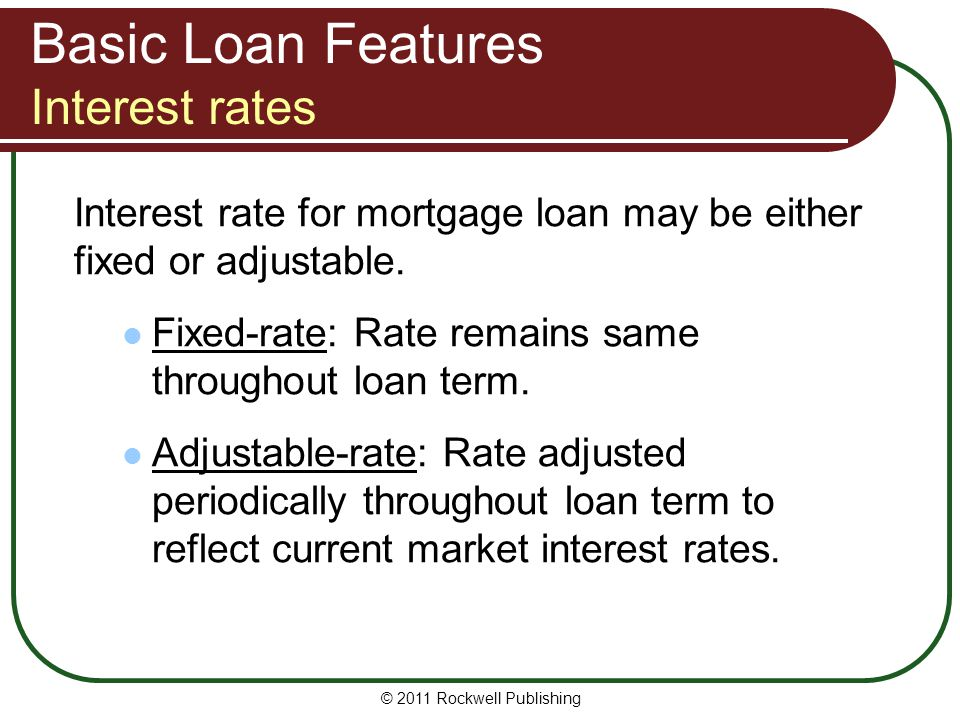 Basic Loan Features Interest rates