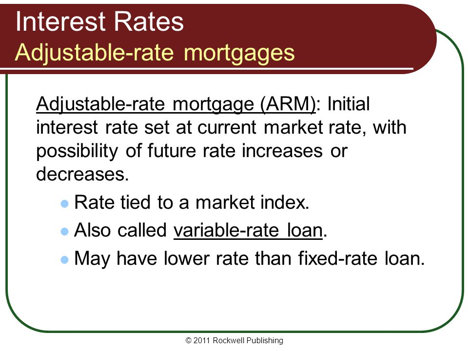 Interest Rates Adjustable-rate mortgages