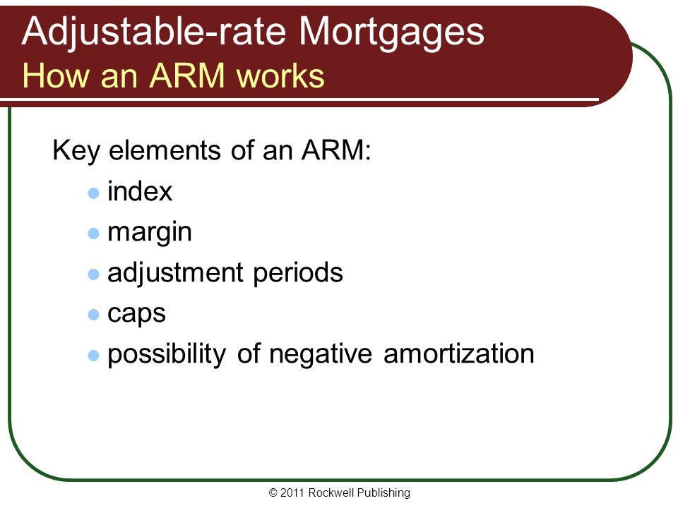 Adjustable-rate Mortgages How an ARM works