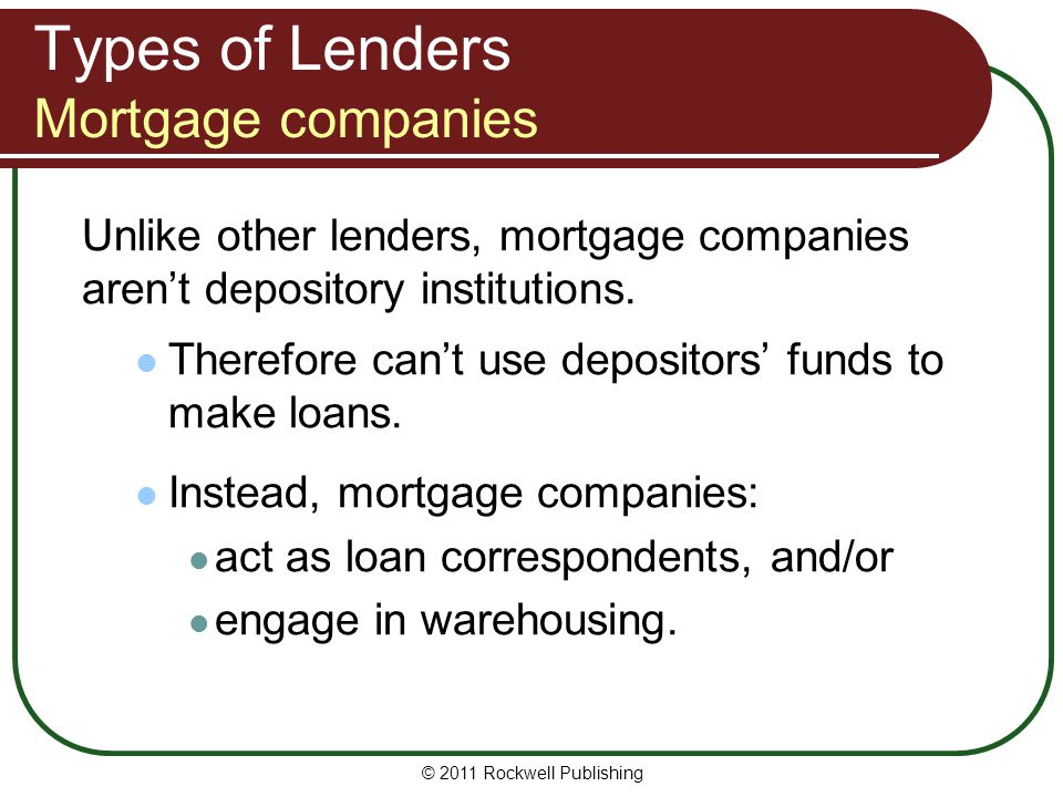 Types of Lenders Mortgage companies