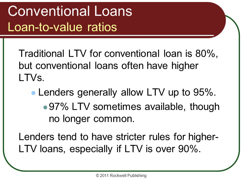 Conventional Loans Loan-to-value ratios