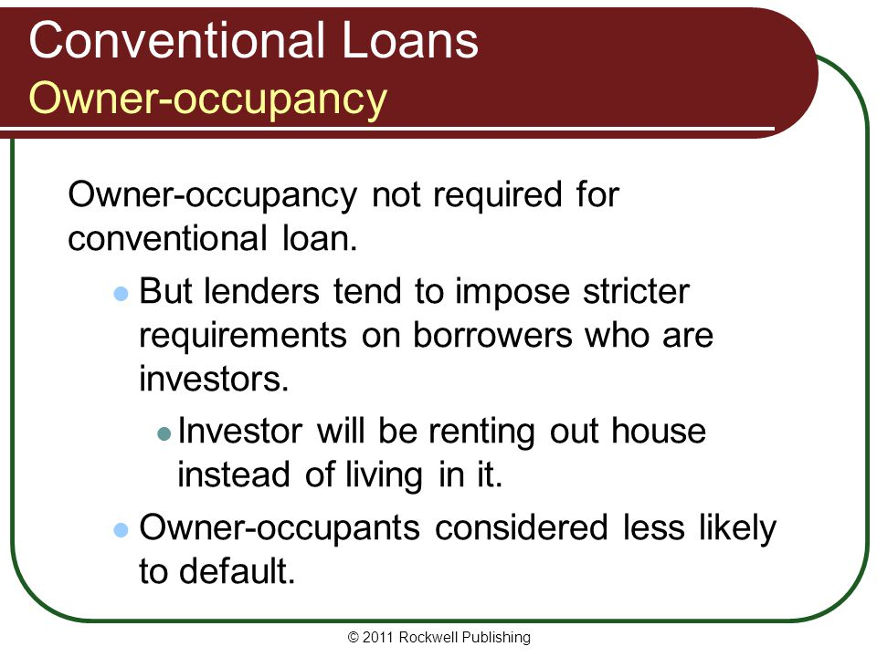 Conventional Loans Owner-occupancy