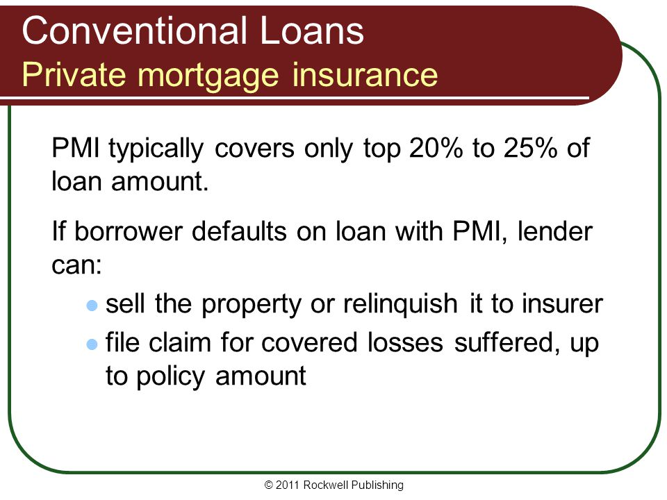 Conventional Loans Private mortgage insurance