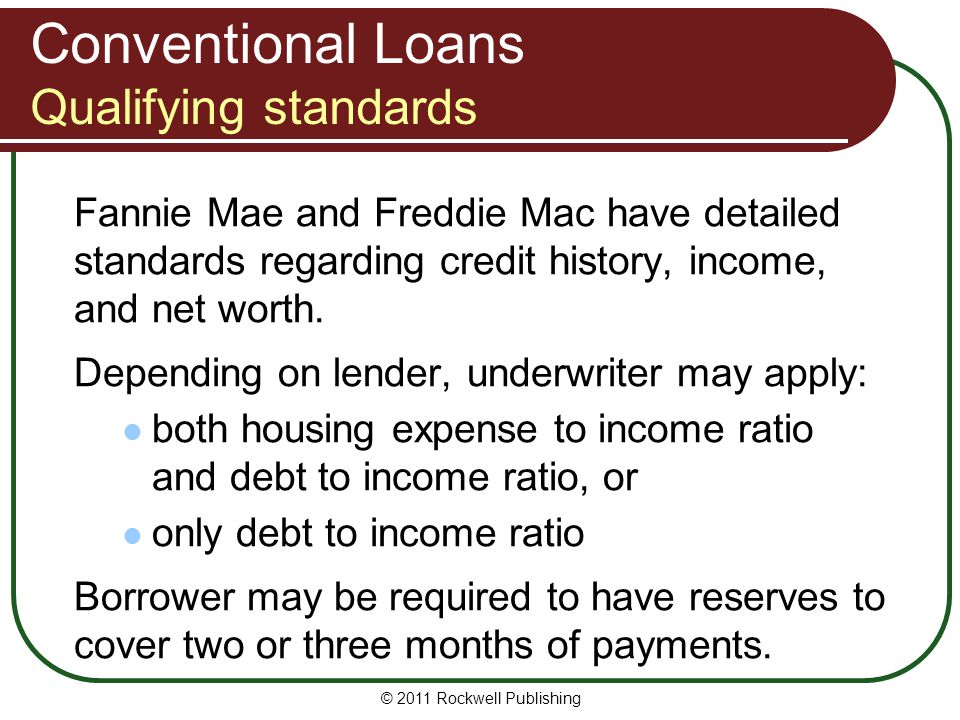 Conventional Loans Qualifying standards