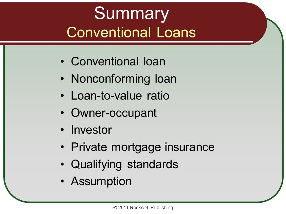 Summary Conventional Loans