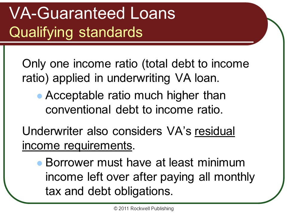 VA-Guaranteed Loans Qualifying standards
