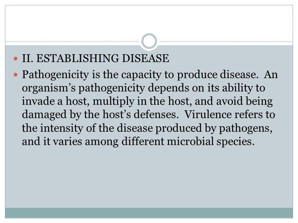 II. ESTABLISHING DISEASE