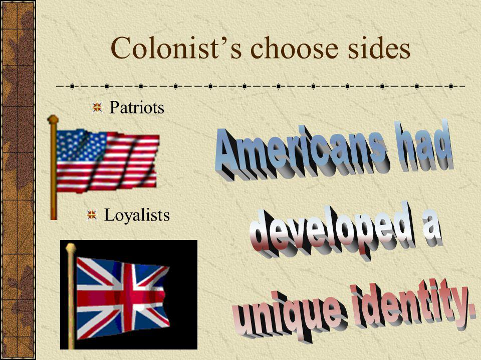 Colonist's choose sides