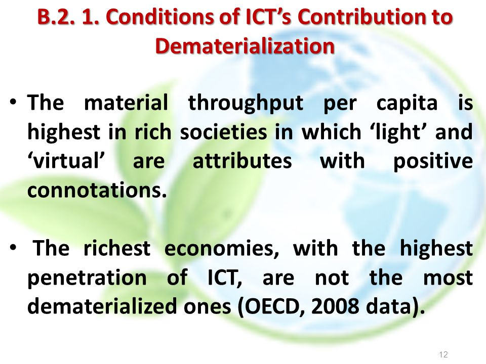 B.2. 1. Conditions of ICT's Contribution to Dematerialization