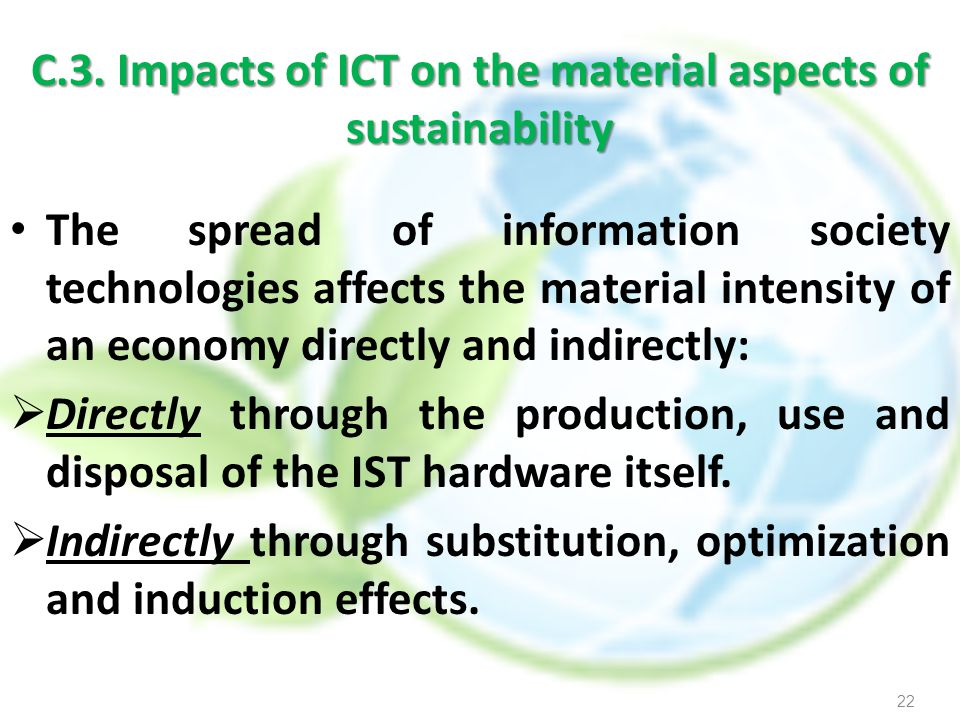 C.3. Impacts of ICT on the material aspects of sustainability