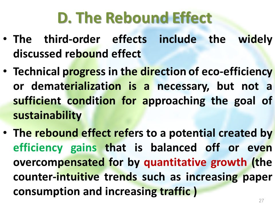 D. The Rebound Effect The third-order effects include the widely discussed rebound effect.