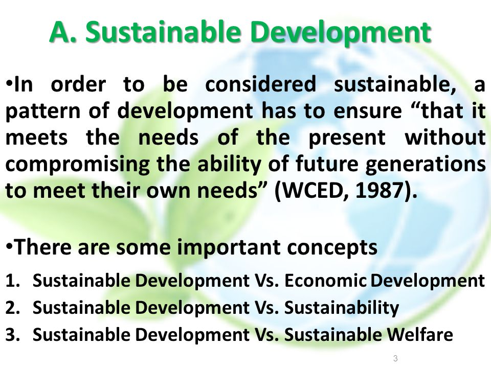 A. Sustainable Development