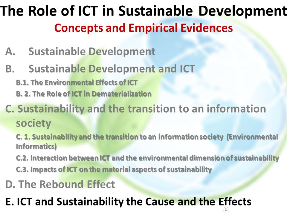 The Role of ICT in Sustainable Development Concepts and Empirical Evidences