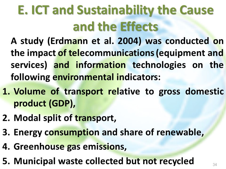 E. ICT and Sustainability the Cause and the Effects