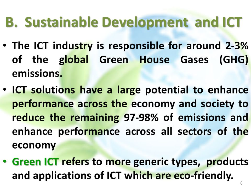 B. Sustainable Development and ICT