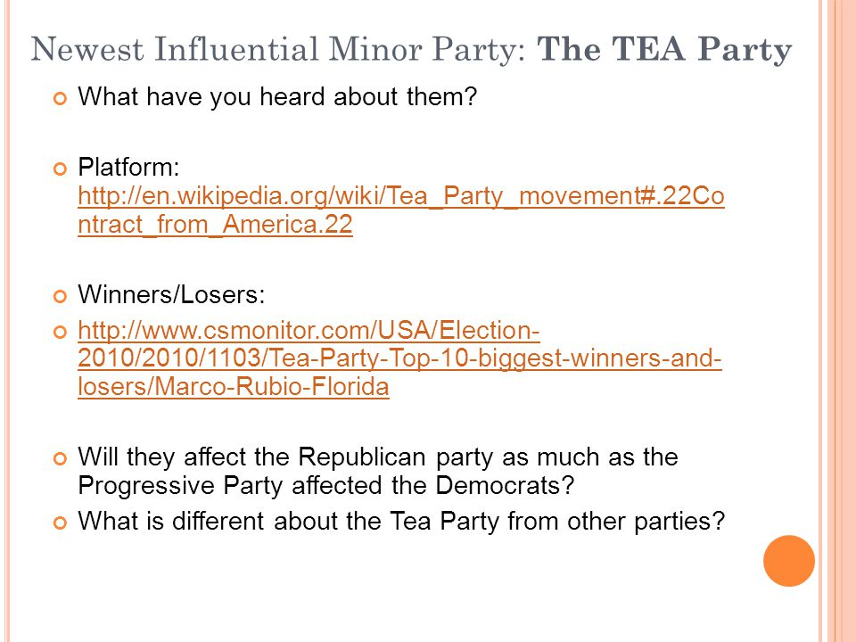 Newest Influential Minor Party: The TEA Party