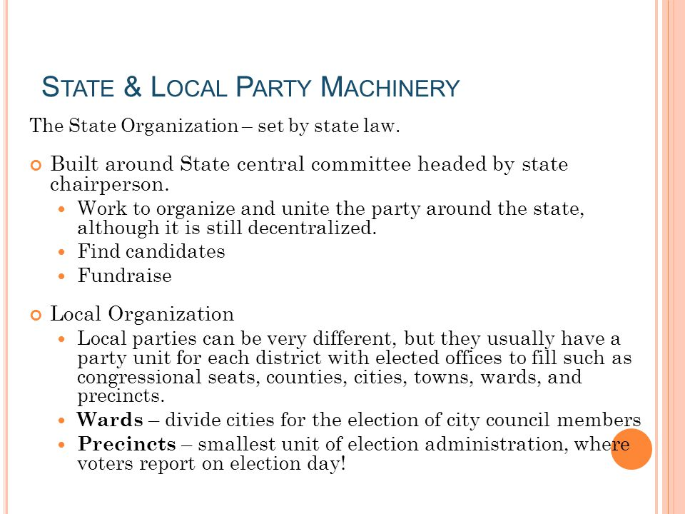 State & Local Party Machinery