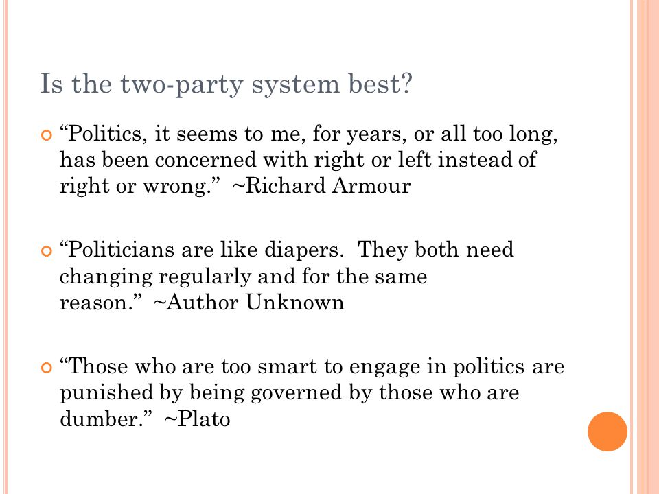 Is the two-party system best