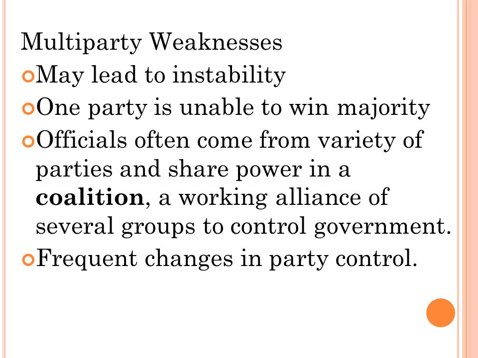 Multiparty Weaknesses May lead to instability