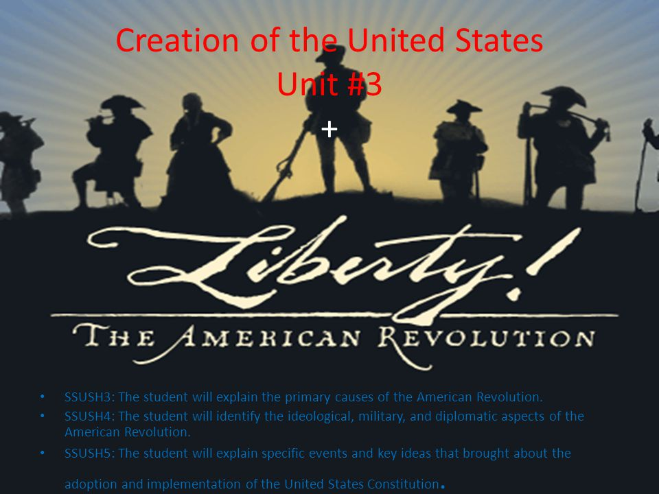 Creation of the United States Unit #3 +
