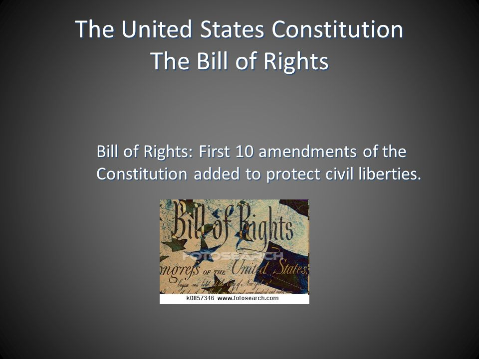 The United States Constitution The Bill of Rights
