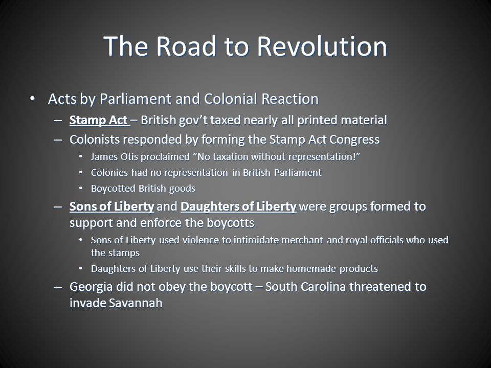 The Road to Revolution Acts by Parliament and Colonial Reaction