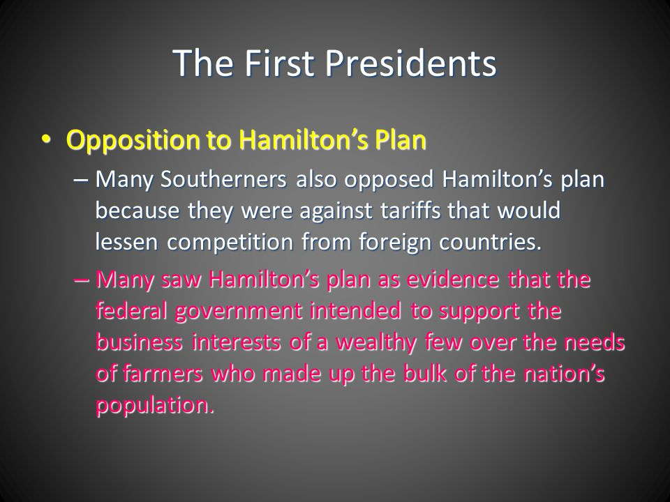 The First Presidents Opposition to Hamilton's Plan