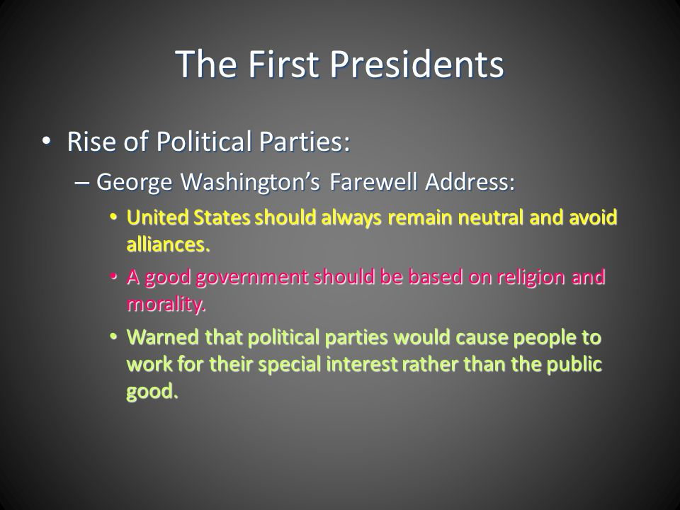 The First Presidents Rise of Political Parties: