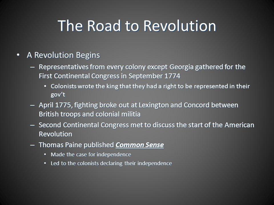 The Road to Revolution A Revolution Begins