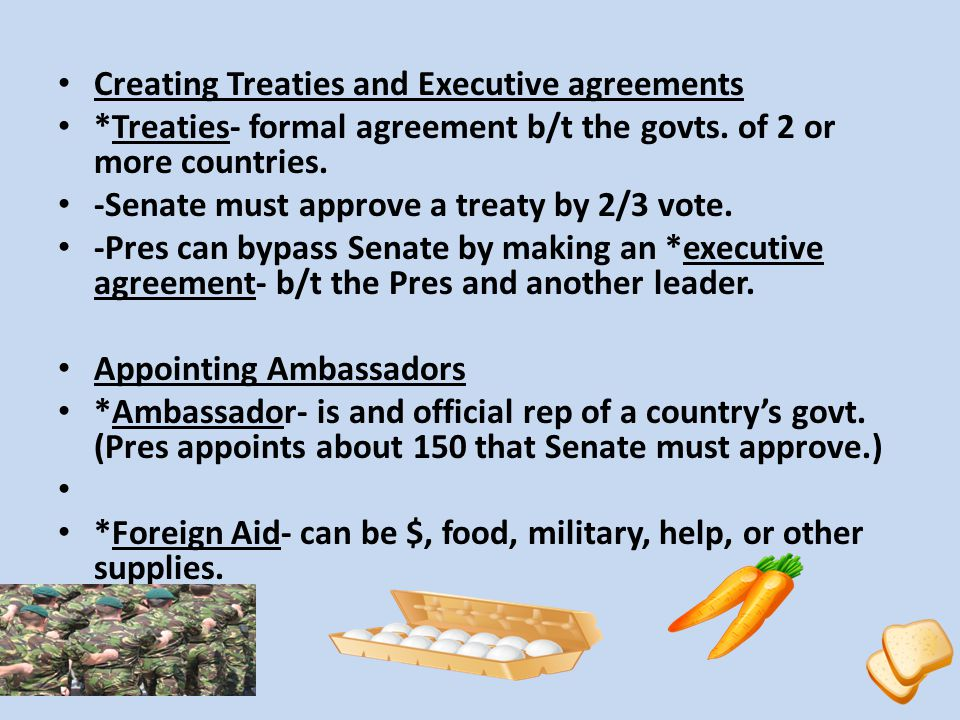 Creating Treaties and Executive agreements