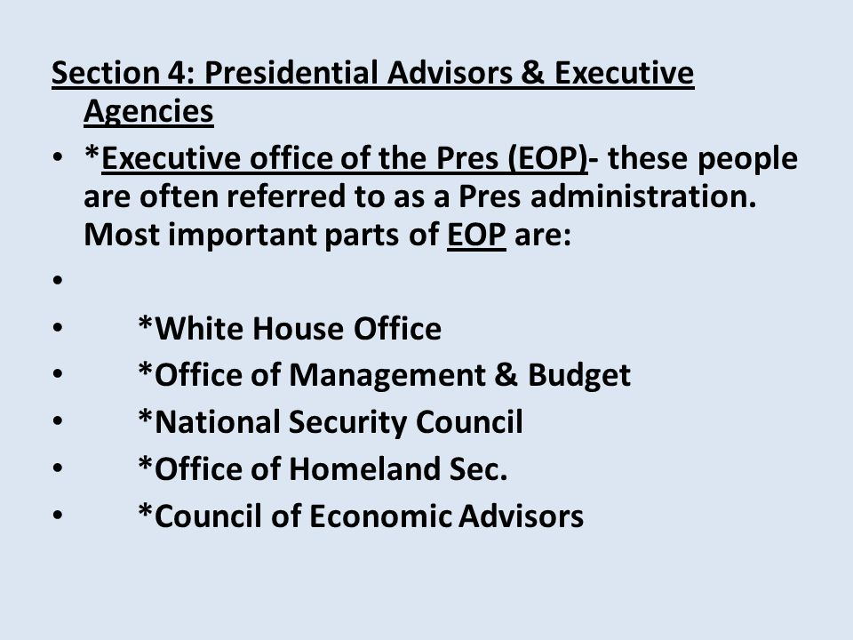 Section 4: Presidential Advisors & Executive Agencies