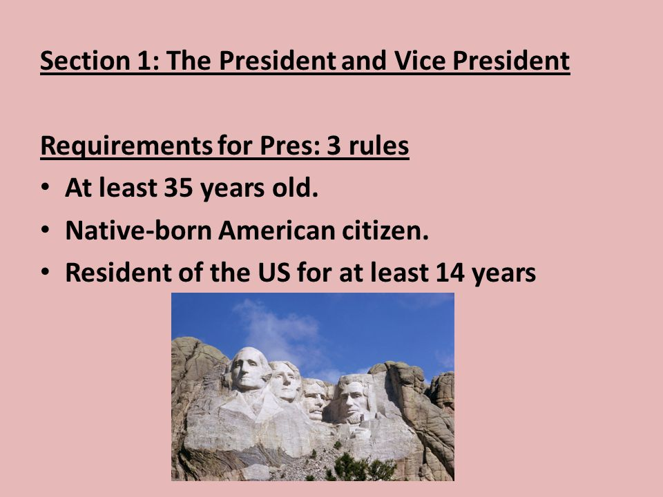 Section 1: The President and Vice President
