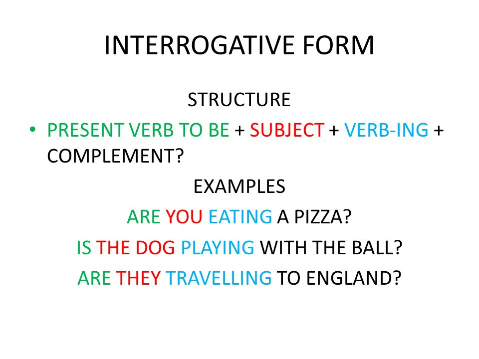 INTERROGATIVE FORM STRUCTURE