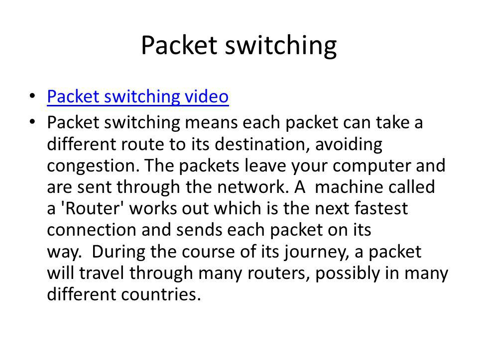 Packet switching Packet switching video
