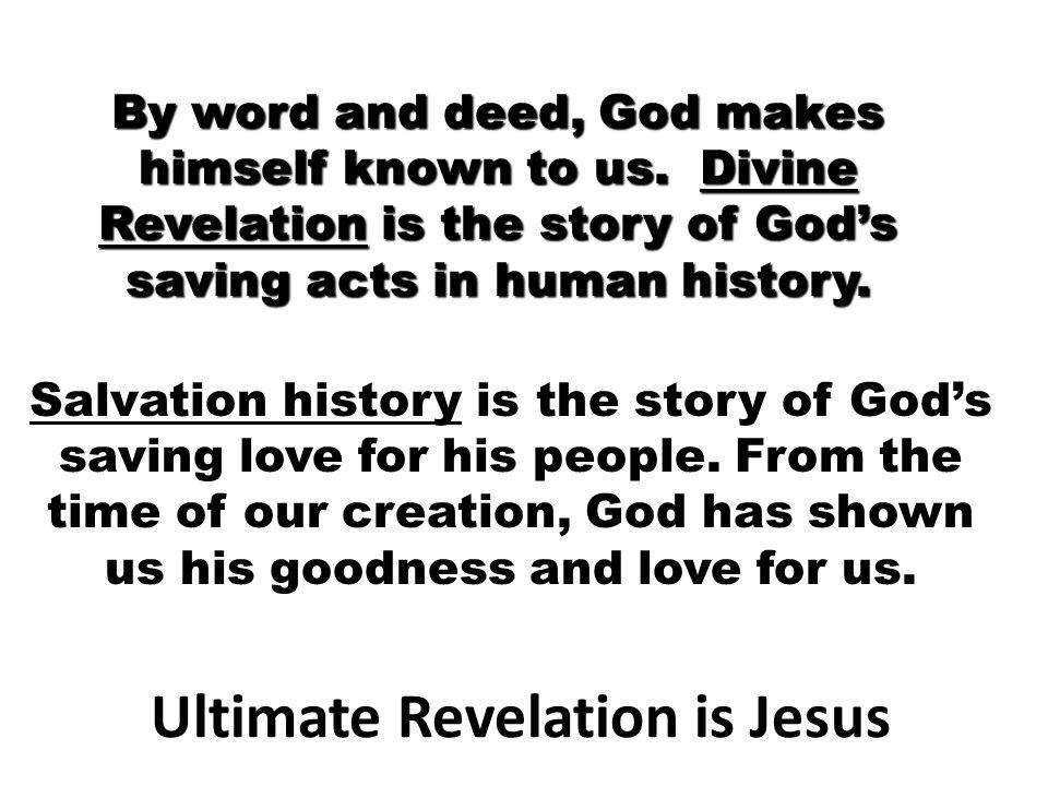Ultimate Revelation is Jesus