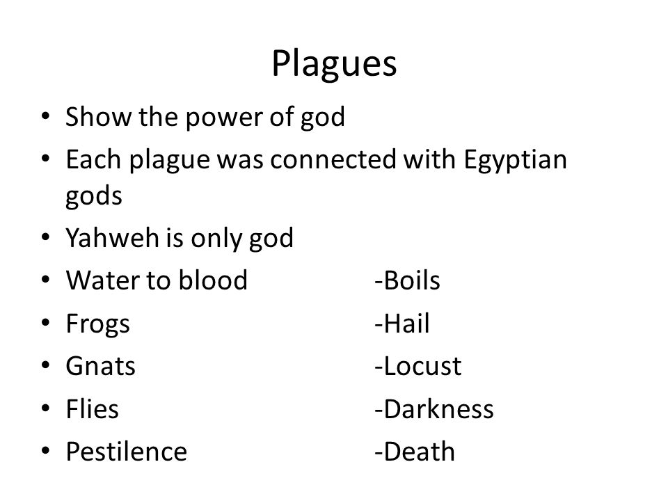Plagues Show the power of god