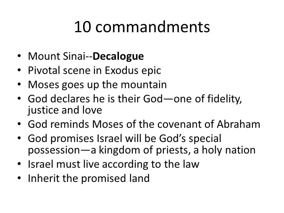 10 commandments Mount Sinai--Decalogue Pivotal scene in Exodus epic